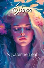 Siena Ⓒ (Borrador) by Katyisa
