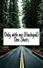 Only with me - HaeHyuk - Eunhae by DanMolina56