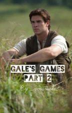 Gale's Games ~Part 2 by mariekesmid