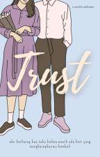 TRUST  by odelianata