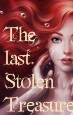 The Last Stolen Treasure by Plantem