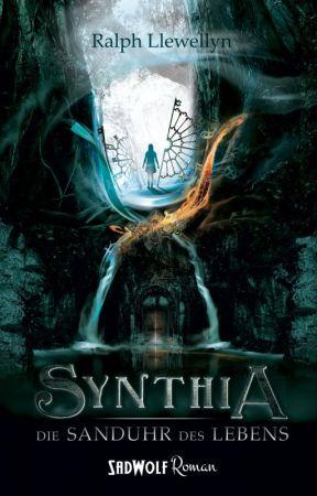 Synthia 1 - Die Sanduhr des Lebens - Ralph Llewellyn - {Leseprobe} by SadWolf_Verlag