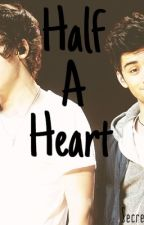 Half A Heart(Larry/Zarry) by ZarryNotLarry