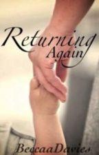 Returning Again by BeccaaDavies