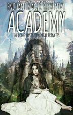 Enchant Magic Elemental Academy: The Long Lost Elemental Princess by khryzielannelegara