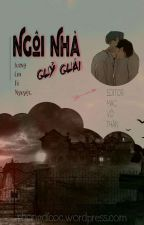 [ĐM] [Edit] Ngôi Nhà Quỷ Quái - Sương Chi Tê Nguyệt (Hoàn) by macvothann