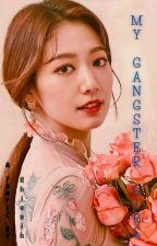 Ang Girlfriend kong Gangster by BeaMarie05