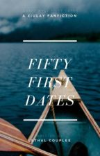 50 First Dates | XiuLay by LethalCouplesTR