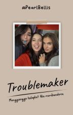 Troublemaker ➡ Fake Nerd Girls by Tiara_Saragih
