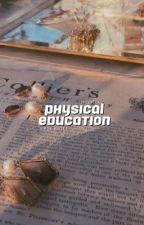 PHYSICAL EDUCATION ; SIMON MINTER [1] ✓ by Illuminatex
