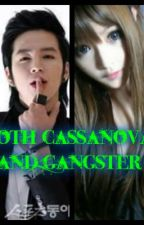 Both Cassanova and Gangster by YourMysteriousQueen