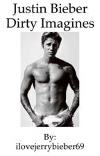 Justin Bieber Dirty Imagines by ilovejerrybieber69