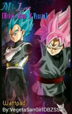 Mi Luz[Black Goku X Vegeta] by VegetaSanGirlDBZSSJ