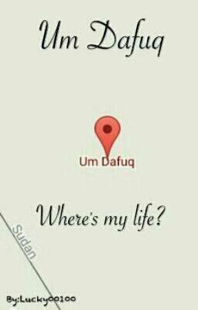 Um Dafuq, where's my life? by Lucky00100