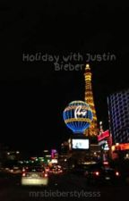 Holiday with Justin Bieber by mrsbieberstylesss