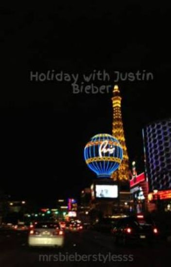 Holiday with Justin Bieber