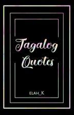 Tagalog Quotes by elah_K