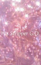 His Stripper E.D by MelaninDDolan