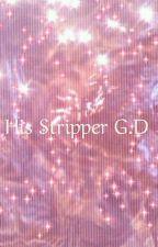 His Stripper E.D by MelaninDDolan