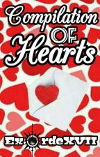 Compilation of Hearts (Flash Fiction) by ExordeXVII