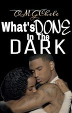 What's Done in the Dark (Urban) by omgchele
