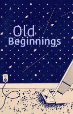 Old Beginnings by homoro