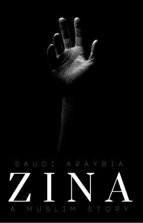 Zina | A Muslim Story (ATTRIBUTES OF A MUSLIMAH #2) by saudi_araybia