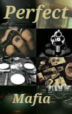 Perfect Mafia  by chimmyluv