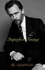 Imperfect Timing (A Tom Hiddleston Fan Fiction) by missy1971