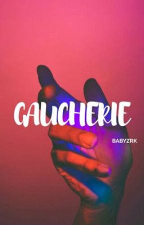 gaucherie ; thoughts and things  by babyzrk