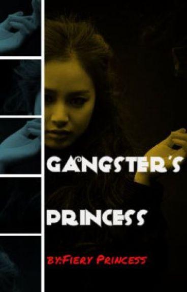 Gangster's Princess [F.I.N] ✓ (Being Edited)
