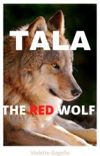 TALA THE RED WOLF by violette-bagelle