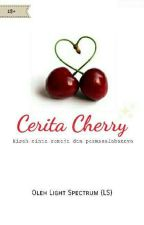 [END] Cerita Cherry by lightspectrum94