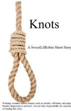 Knots by SweetLilRobin