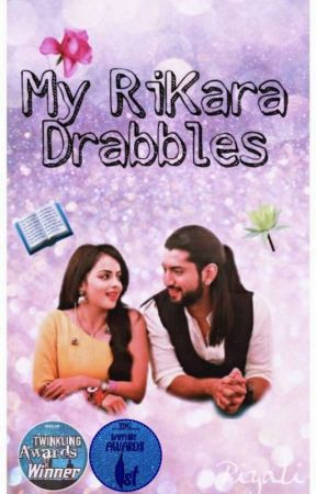 My RiKara Drabbles by Piyali7870