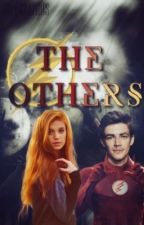 The Others | The Flash Fan Fiction  by Like-A-Riddle