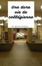 Dure vie de collégienne  by CarlotaNnz