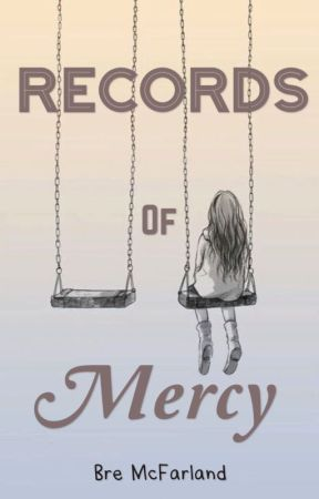 Records of Mercy by bremcfarland