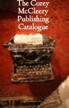 The Corey McCleery Publishing Catalogue by Halcyon15