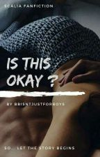 Is this okay? •Scalia fanfiction• by bbisntjustforboys