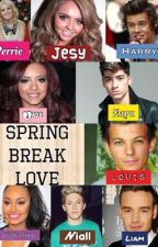 Spring Break Love (One Direction and Little Mix fanfic) by rrrrrrichlyn__