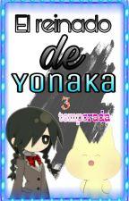 El reinado de Yonaka /3 temporada/  by STARgel