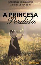 A Princesa Perdida by DriGaruti28almeida