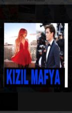 Kızıl Mafya by xgokcenaslanx