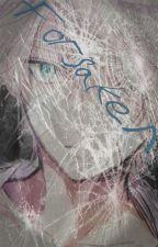 Forsaken (Boy x Boy, MPreg) by Ajoniaa