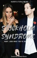 stockholm syndrome ; lourrie edwardson ✔✔ by HarryLiterallyMine