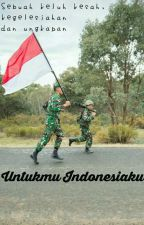 Untukmu Indonesiaku by Artilery_CA