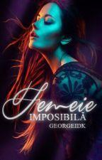 Femeie imposibilă|| Pauză by GeorgeIdk