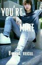 You're Mine (Colby Brock ) by hana_brockk