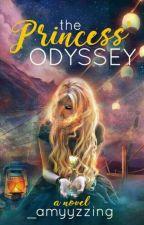 The Princess' Odyssey (editing) by _amyyzzing